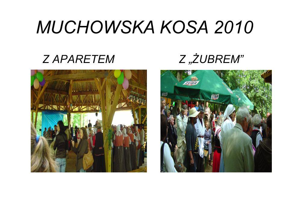 """MUCHOWSKA KOSA 2010 Z APARETEM Z """"ŻUBREM"""