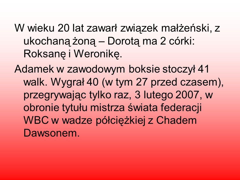 W wieku 20 lat zawarł związek małżeński, z ukochaną żoną – Dorotą ma 2 córki: Roksanę i Weronikę.
