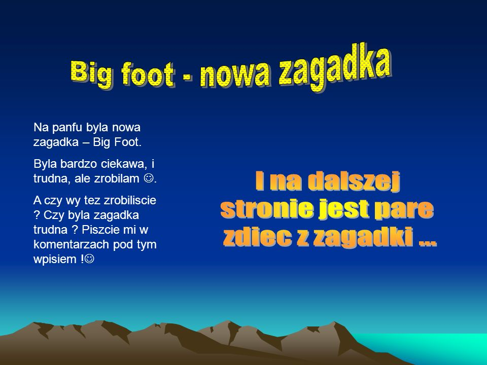 Big foot - nowa zagadka I na dalszej stronie jest pare
