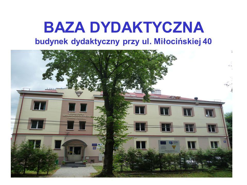 BAZA DYDAKTYCZNA budynek dydaktyczny przy ul. Miłocińskiej 40