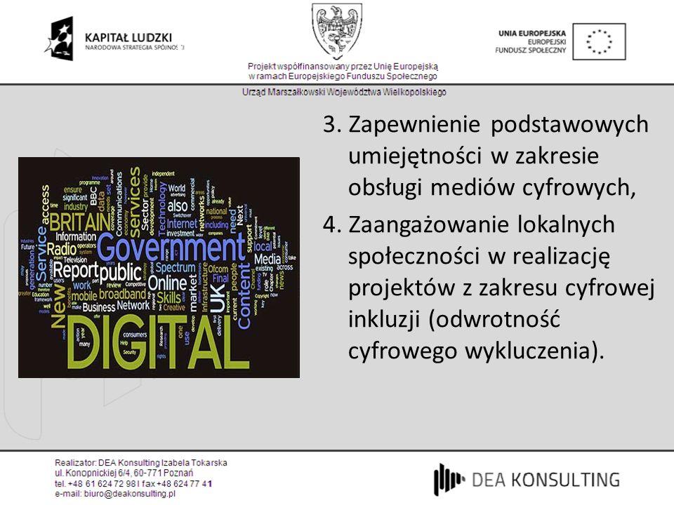 Cyfrowa Szkocja (1) 3. Zapewnienie podstawowych umiejętności w zakresie obsługi mediów cyfrowych,