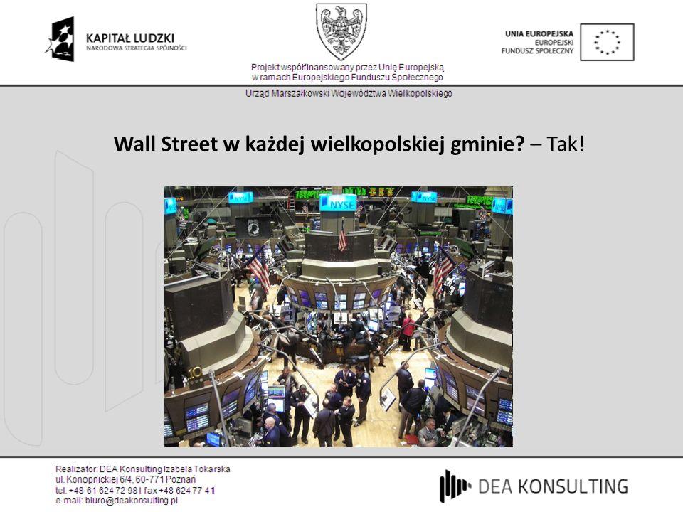 Wall Street w każdej wielkopolskiej gminie – Tak!