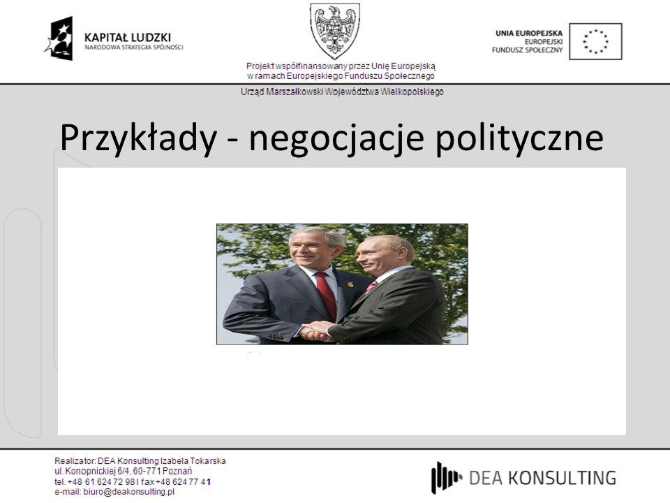 Przykłady - negocjacje polityczne