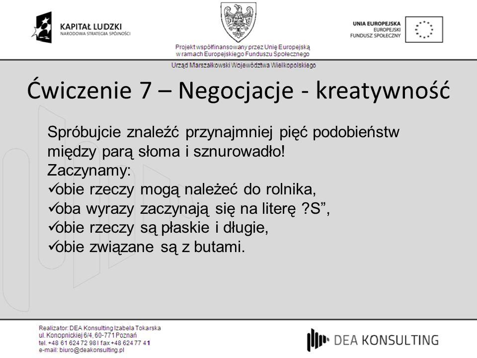 Ćwiczenie 7 – Negocjacje - kreatywność