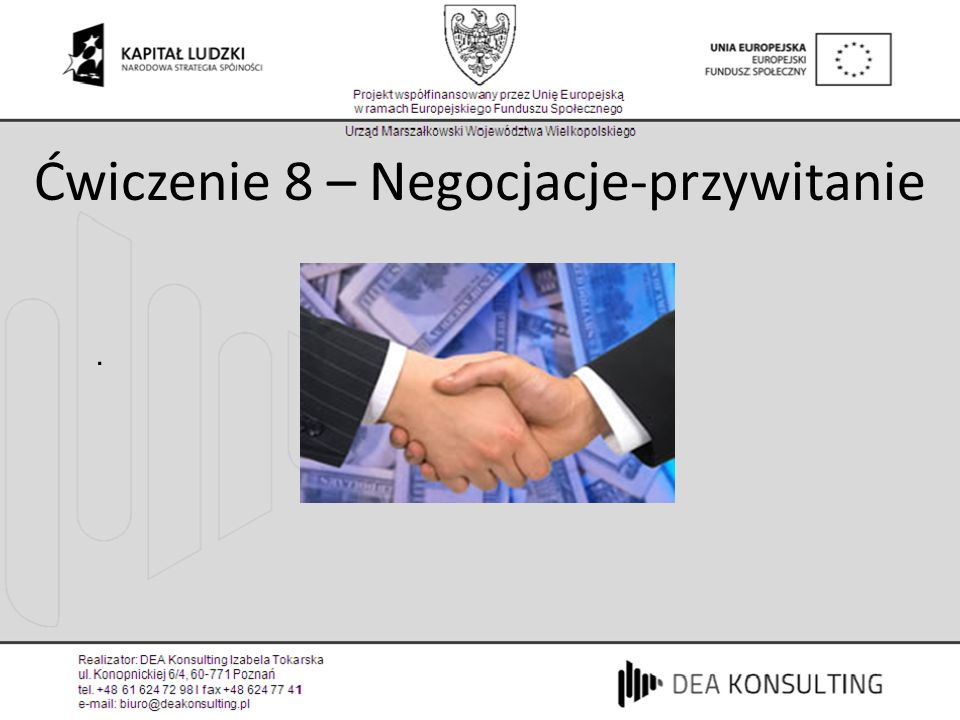 Ćwiczenie 8 – Negocjacje-przywitanie