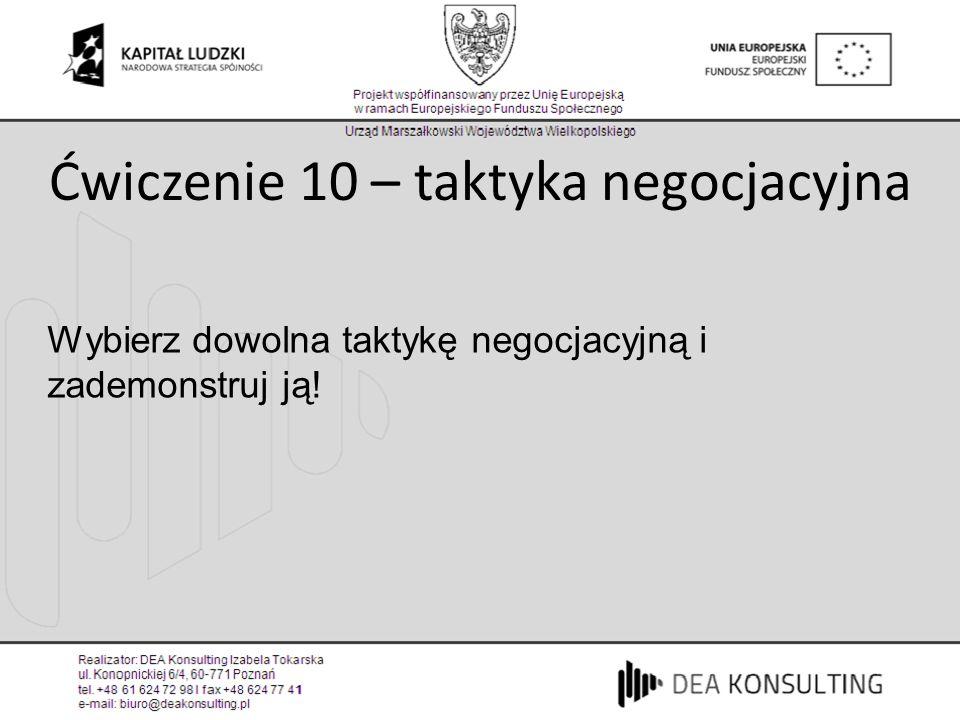 Ćwiczenie 10 – taktyka negocjacyjna