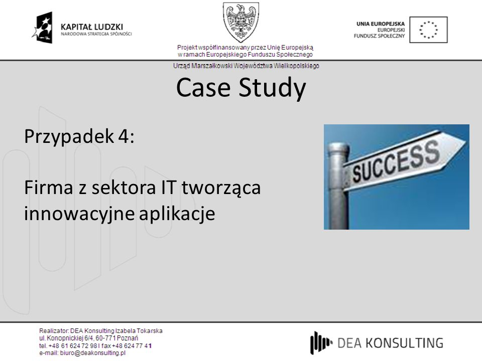 Case Study Przypadek 4: Firma z sektora IT tworząca innowacyjne aplikacje