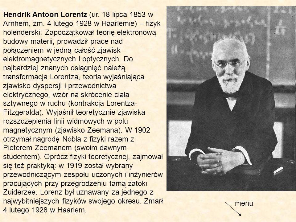 Hendrik Antoon Lorentz (ur. 18 lipca 1853 w Arnhem, zm