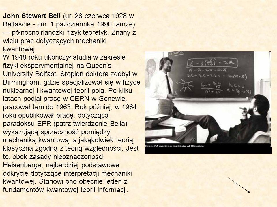 John Stewart Bell (ur. 28 czerwca 1928 w Belfaście - zm