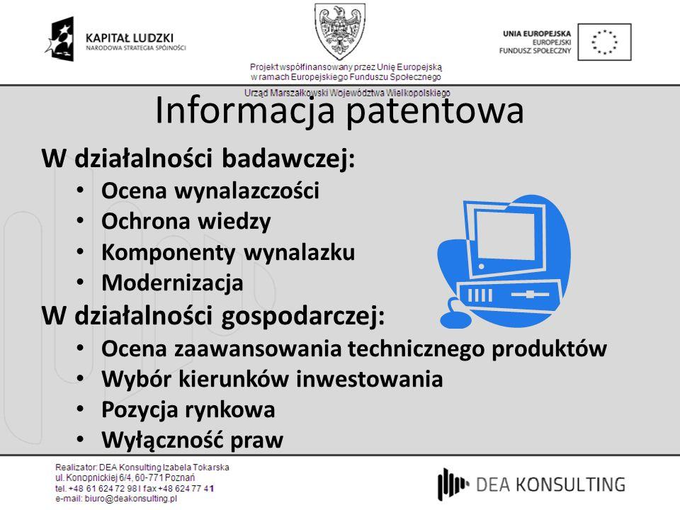 Informacja patentowa W działalności badawczej: