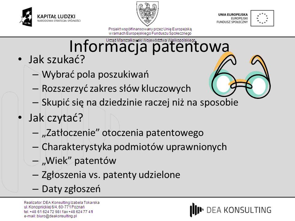 Informacja patentowa Jak szukać Jak czytać Wybrać pola poszukiwań