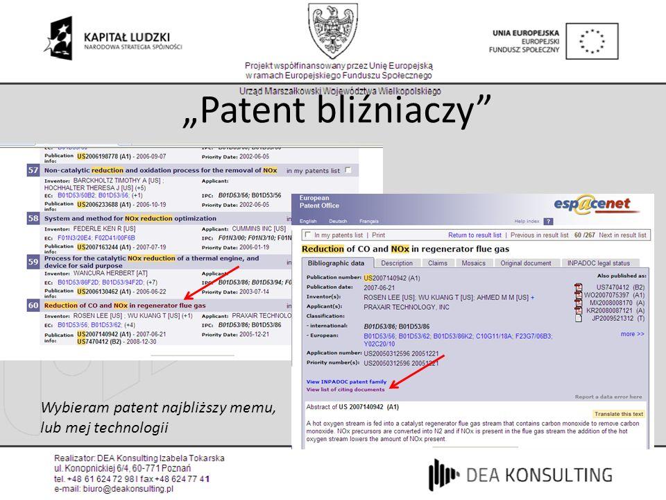 """""""Patent bliźniaczy Wybieram patent najbliższy memu,"""