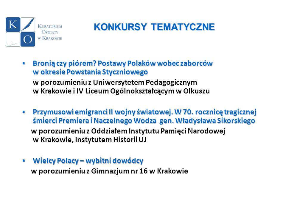 KONKURSY TEMATYCZNE Bronią czy piórem Postawy Polaków wobec zaborców w okresie Powstania Styczniowego.