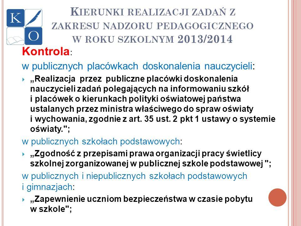 Kierunki realizacji zadań z zakresu nadzoru pedagogicznego w roku szkolnym 2013/2014