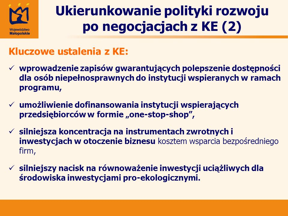 Ukierunkowanie polityki rozwoju po negocjacjach z KE (2)