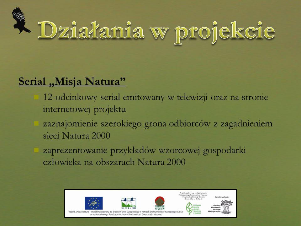 """Działania w projekcie Serial """"Misja Natura"""