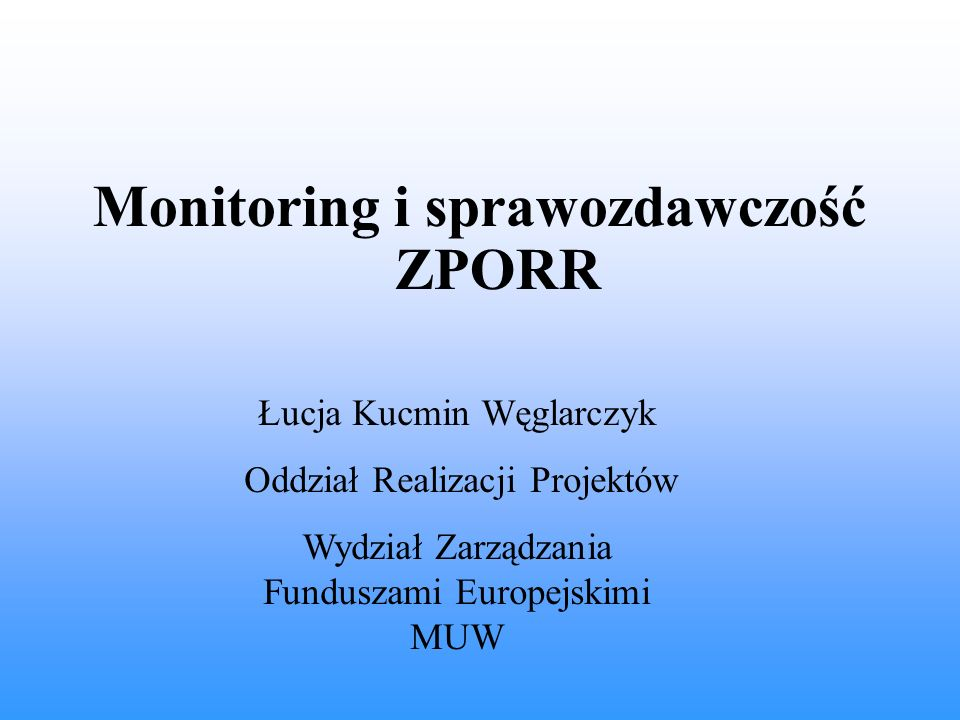 Monitoring i sprawozdawczość ZPORR