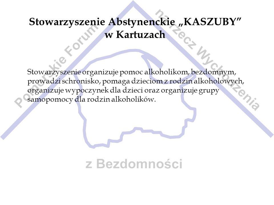"""Stowarzyszenie Abstynenckie """"KASZUBY w Kartuzach"""