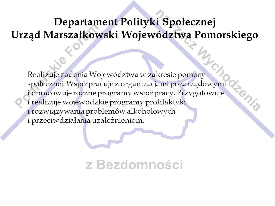 Departament Polityki Społecznej Urząd Marszałkowski Województwa Pomorskiego