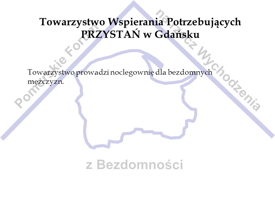 Towarzystwo Wspierania Potrzebujących PRZYSTAŃ w Gdańsku