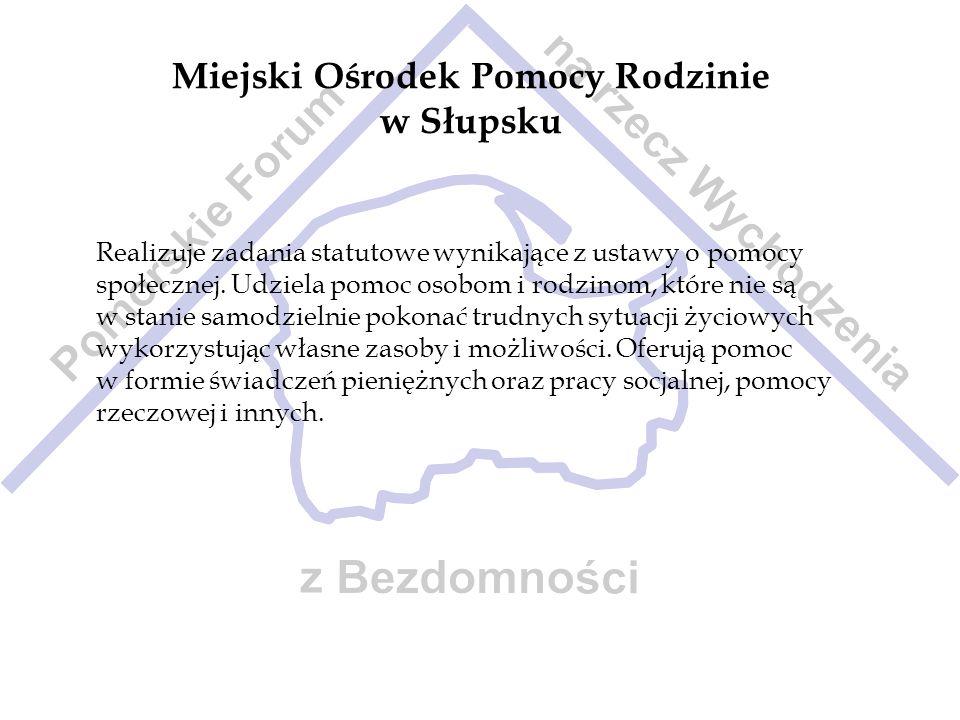 Miejski Ośrodek Pomocy Rodzinie w Słupsku