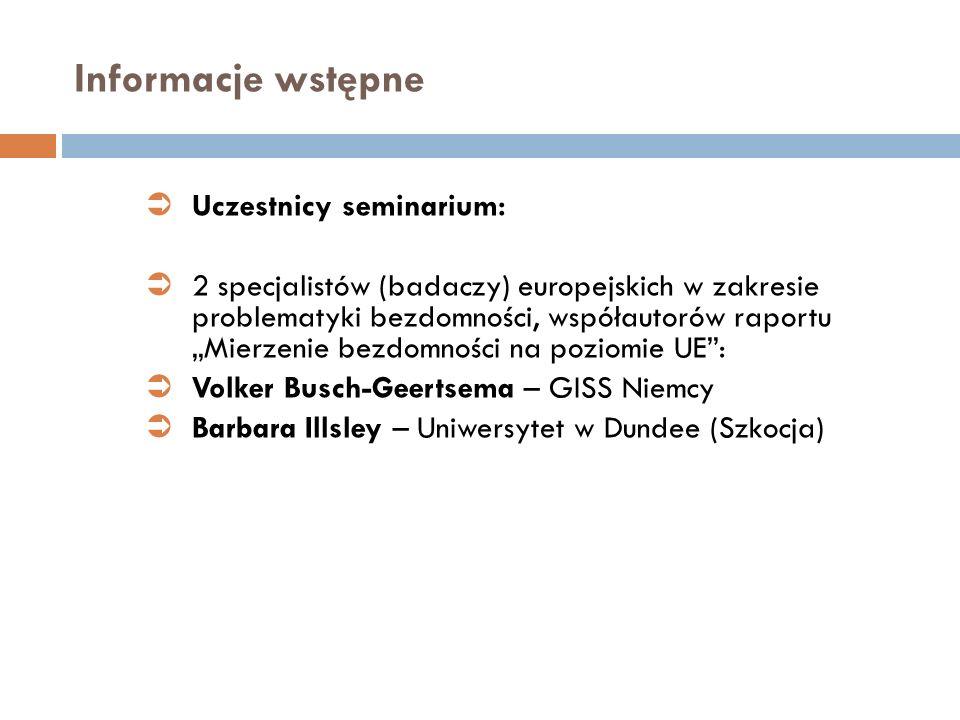 Informacje wstępne Uczestnicy seminarium: