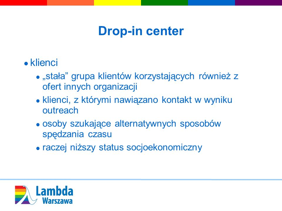 Drop-in center klienci