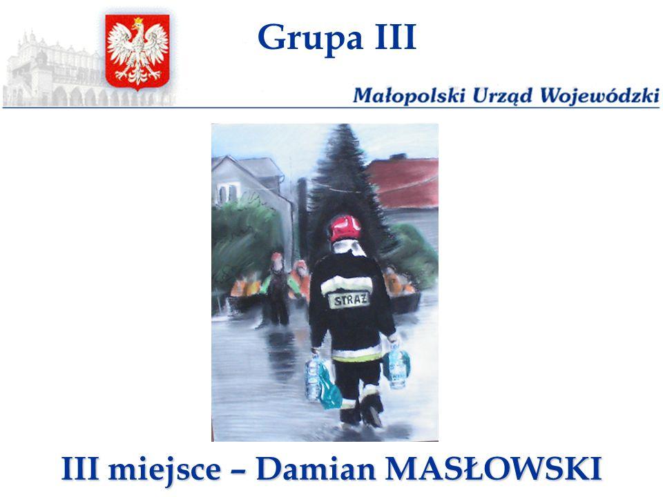 III miejsce – Damian MASŁOWSKI