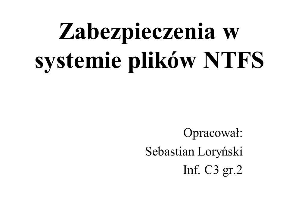 Zabezpieczenia w systemie plików NTFS