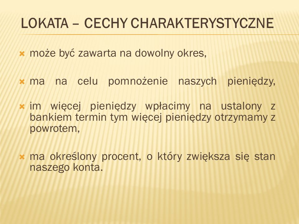 LOKATA – CECHY CHARAKTERYSTYCZNE