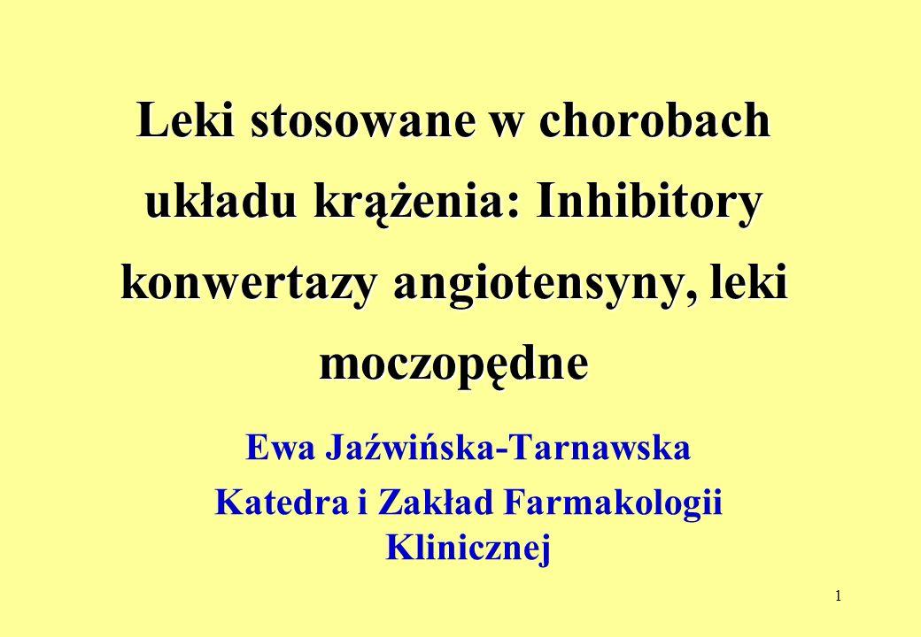 Ewa Jaźwińska-Tarnawska Katedra i Zakład Farmakologii Klinicznej