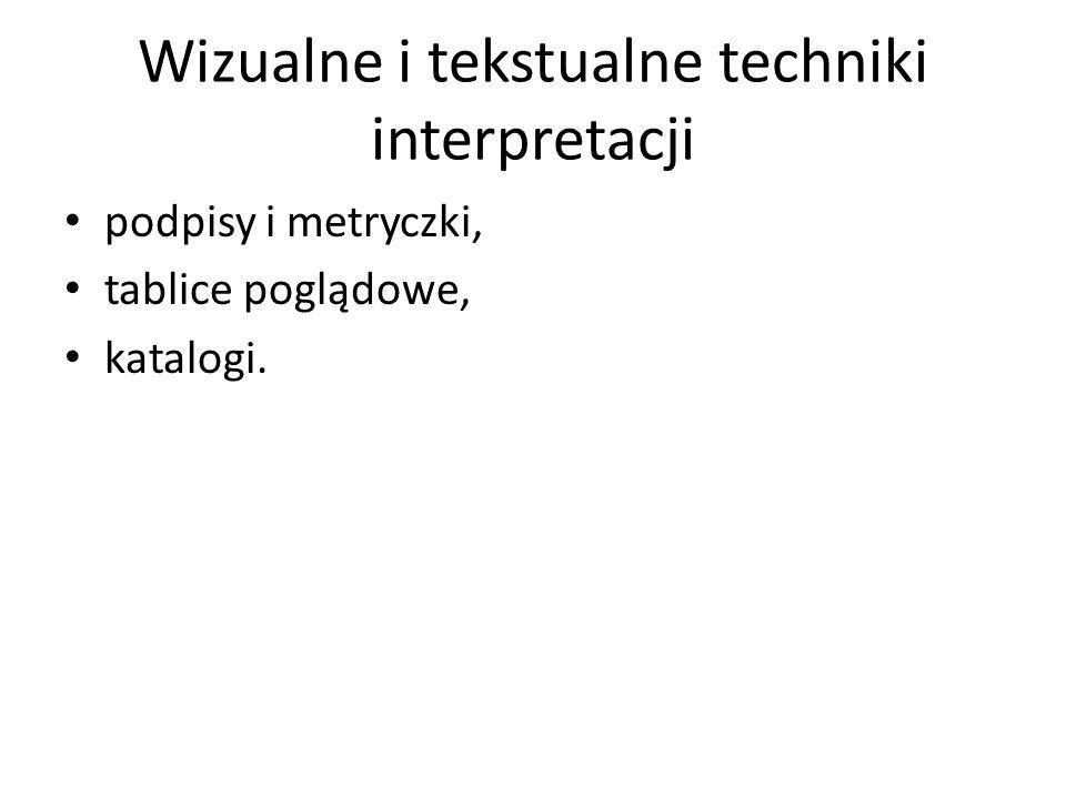 Wizualne i tekstualne techniki interpretacji