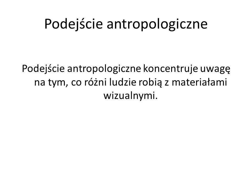 Podejście antropologiczne