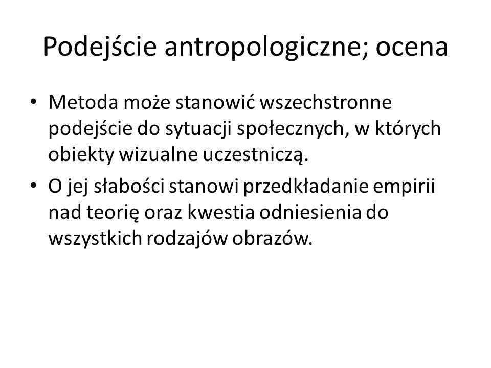 Podejście antropologiczne; ocena