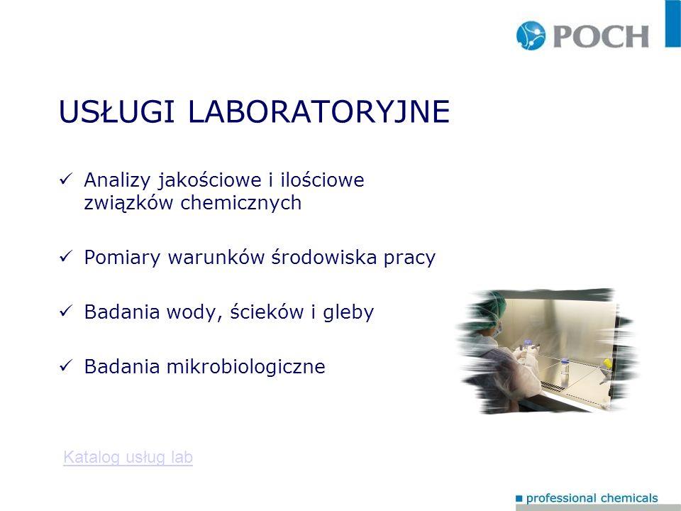 USŁUGI LABORATORYJNE Analizy jakościowe i ilościowe związków chemicznych. Pomiary warunków środowiska pracy.