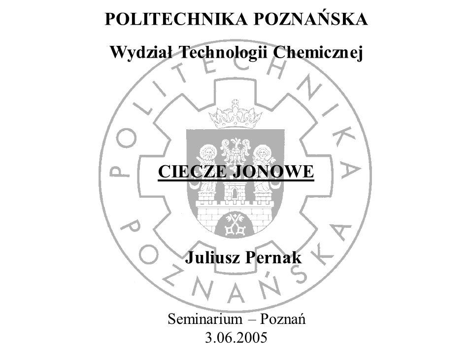 POLITECHNIKA POZNAŃSKA Wydział Technologii Chemicznej