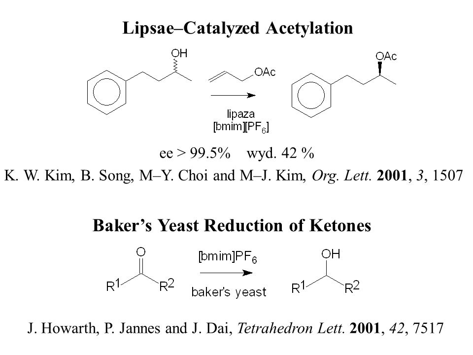 Lipsae–Catalyzed Acetylation