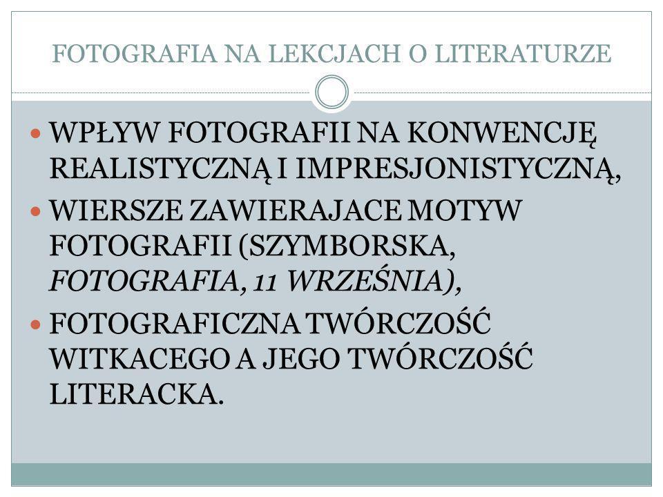 FOTOGRAFIA NA LEKCJACH O LITERATURZE