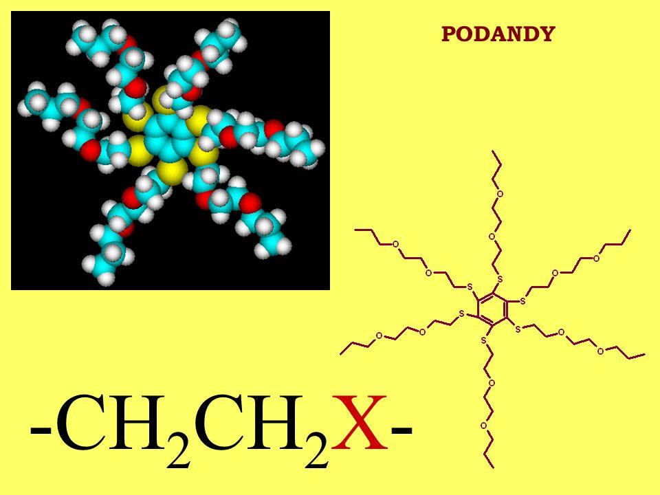 PODANDY -CH2CH2X-