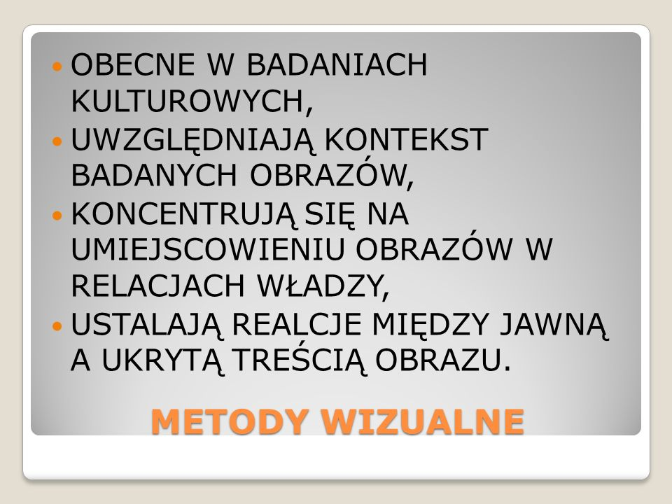 METODY WIZUALNE OBECNE W BADANIACH KULTUROWYCH,