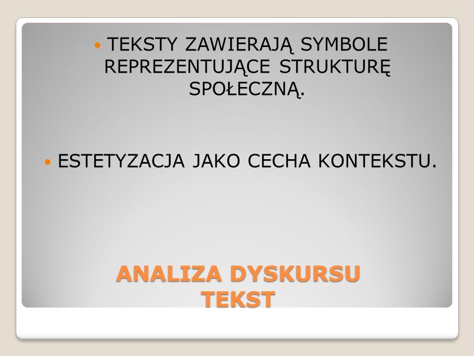 ANALIZA DYSKURSU TEKST