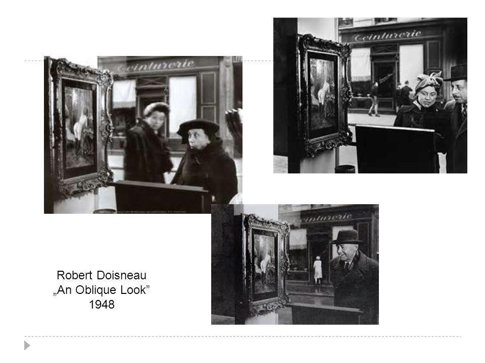 """Robert Doisneau """"An Oblique Look 1948"""