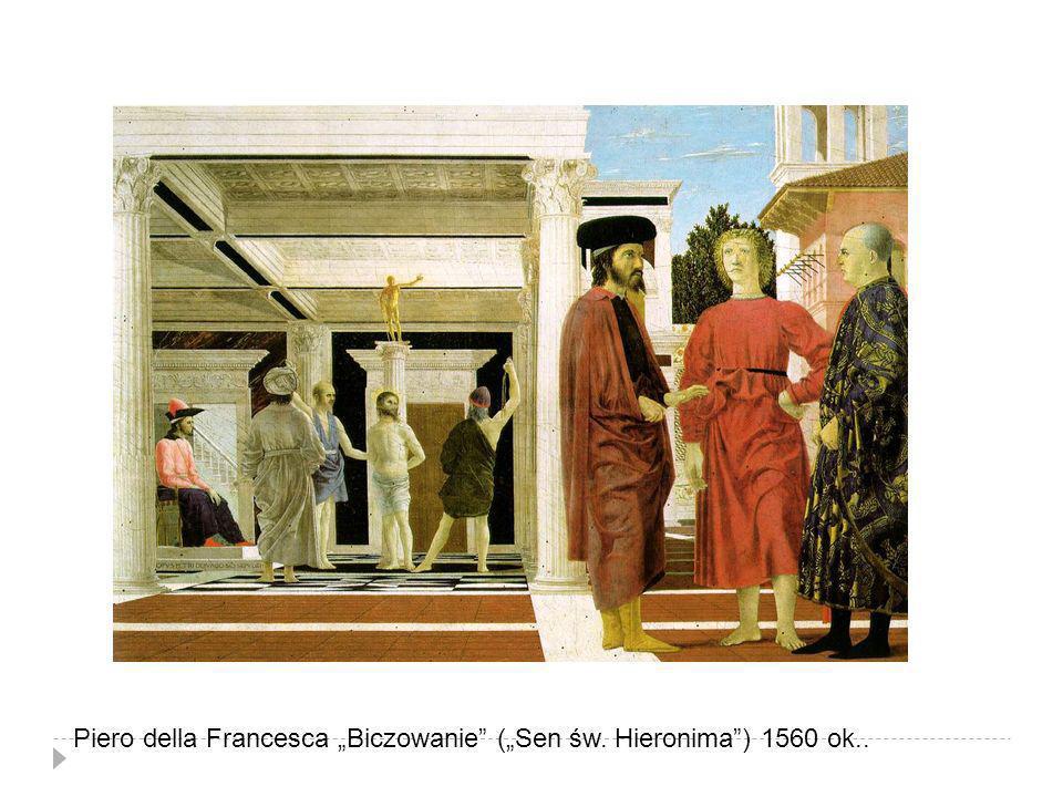 "Piero della Francesca ""Biczowanie (""Sen św. Hieronima ) 1560 ok.."
