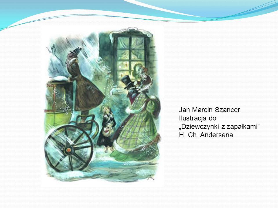 """Jan Marcin Szancer Ilustracja do """"Dziewczynki z zapałkami H. Ch. Andersena"""