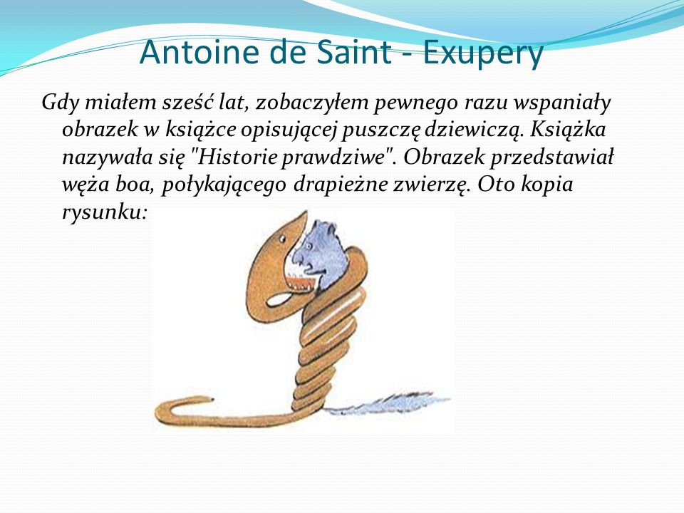 Antoine de Saint - Exupery