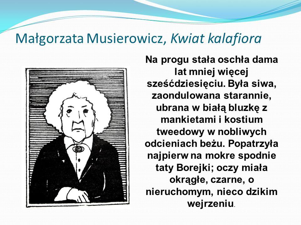 Małgorzata Musierowicz, Kwiat kalafiora