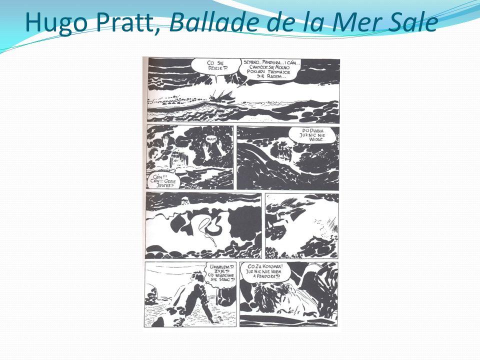 Hugo Pratt, Ballade de la Mer Sale
