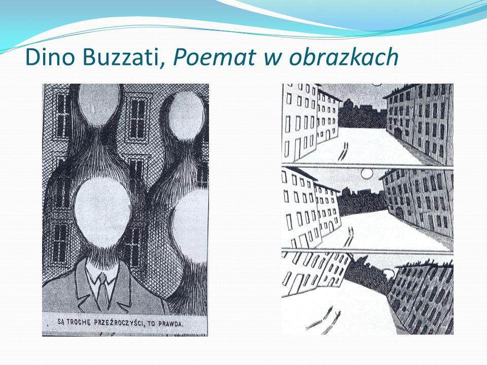 Dino Buzzati, Poemat w obrazkach