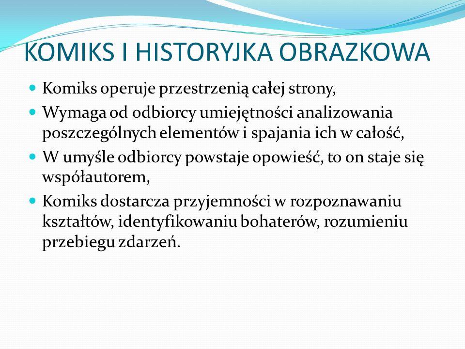 KOMIKS I HISTORYJKA OBRAZKOWA