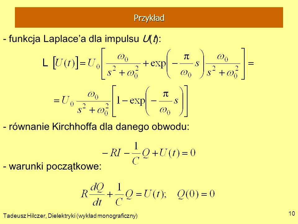 - funkcja Laplace'a dla impulsu U(t):
